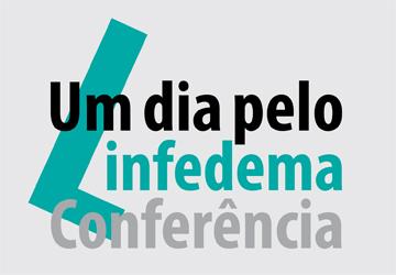 """Conferência """"Um dia pelo Linfedema"""""""